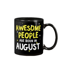 Awesome People Are Born In August Mug