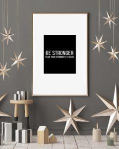 Be Stronger Design Vertical Poster