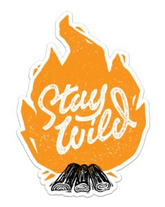 Stay Wild Bonfire Sticker
