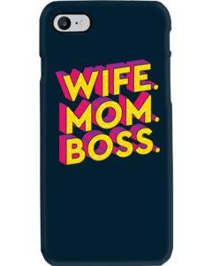 Wife Mom Boss Phone Case