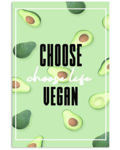 Choose Vegan Avocado Vertical Poster