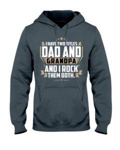 Dad and Grandpa Hooded Sweatshirt