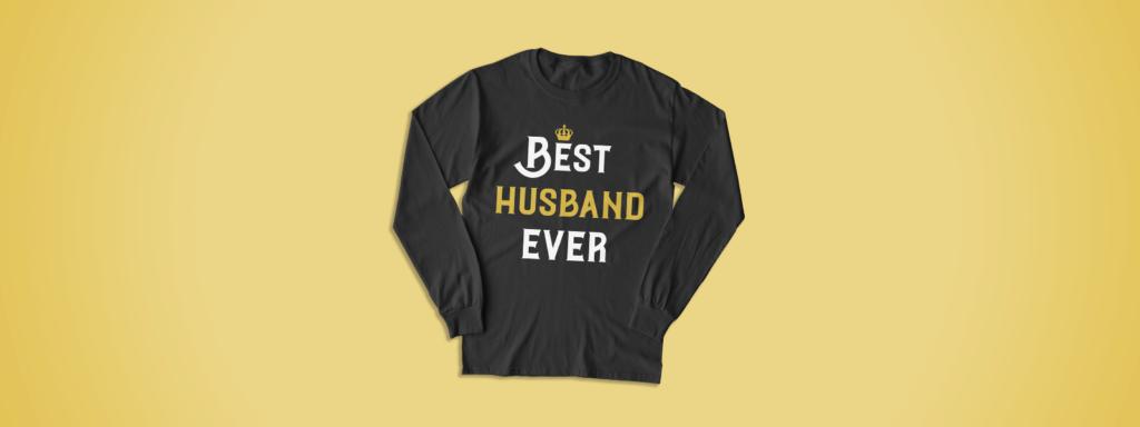 Best Husband Ever Shirt