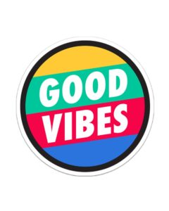 Keep Your Good Vibes Sticker