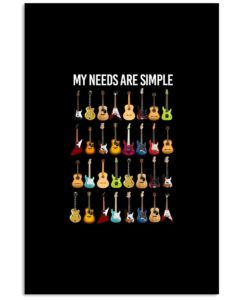 My Needs Are Simple Vertical Poster