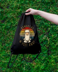 Namast'ay 6 Feet Away Alpaca Drawstring Bag