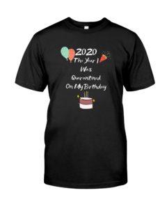 Quarantined Birthday Shirt