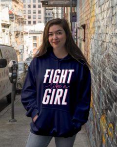 Fight like a Girl Hooded Sweatshirt
