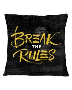 Break The Rules Square Pillowcase