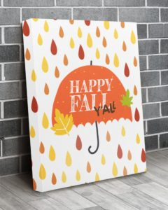 Happy fall ya'll Gallery Wrapped Canvas Prints