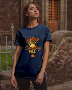 Pumpkin spice and everything nice Classic T-Shirt