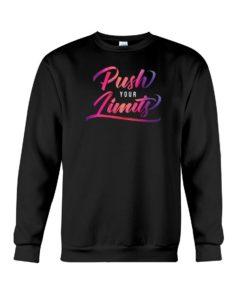 Push Your Limits Crewneck Sweatshirt