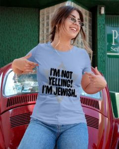 Funny Jew I'm Not Yelling I'm Jewish Hanukkah Ladies T-Shirt