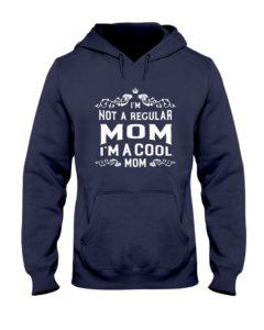 I'm a Cool Mom Hooded Sweatshirt
