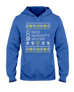 Nice Naughty Jewish Shirt Funny Hanukkah Hooded Sweatshirt