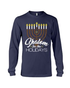 Shalom For The Holidays Hanukkah Matching Long Sleeve Tee