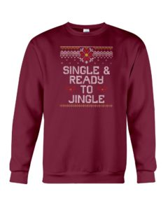 Single And Ready To Jingle Crewneck Sweatshirt