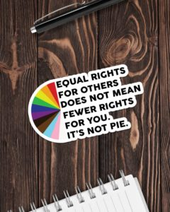 Equal Rights For Others Sticker