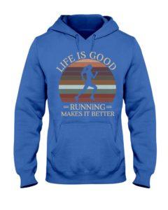 Life Is Good Running Makes It Better Hooded Sweatshirt