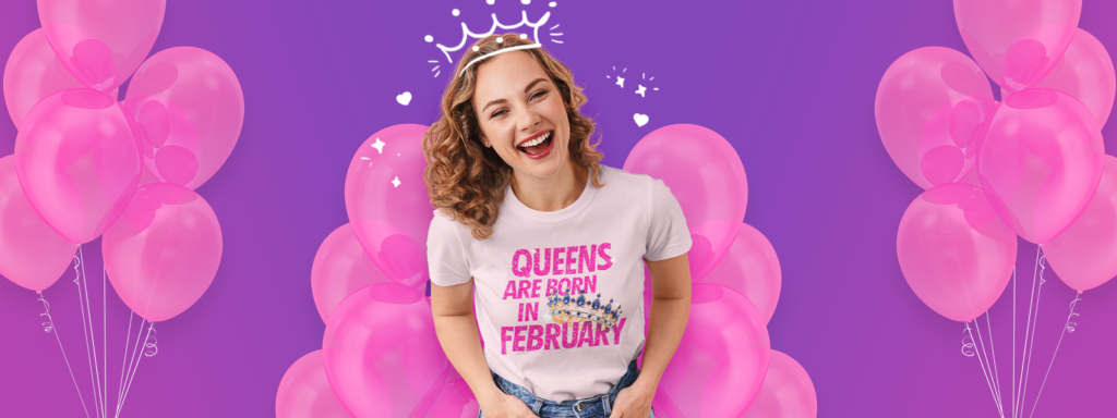 Woman using a Queens are born in February t-shirt