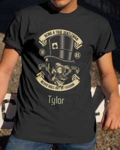 Being A True Gentleman Personalized Design Classic T-Shirt