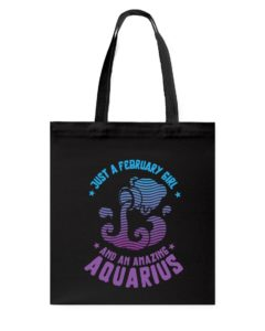 February Girl an Amazing Aquarius Tote Bag