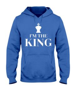I Am The King Chess Pieces - Nati Hooded Sweatshirt