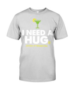 I need a huge margarita Shirt